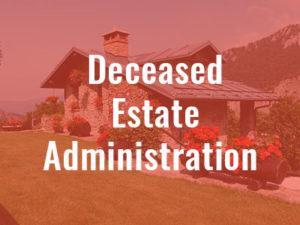 Deceased Estate Administration - SMLaw