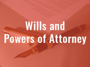 Wills and Powers of Attorney - SMLaw